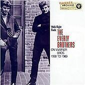 The Everly Brothers - Walk Right Back -  From Warner Archives. Rare.