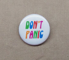 "Hitchhiker's Guide to the Galaxy DON'T PANIC Button 1.25"" Badge Pin HHGG D Adams"