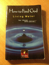 How to Find God : Living Water for Those Who Thirst by Tyndale House...stor#4369