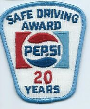 Pepsi Safe Driving Award 20 Years. 3-1/2X3X2 in Hard to earn patch.