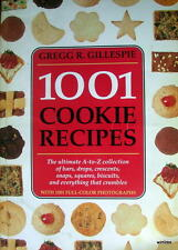 Cookbook 1001 COOKIE RECIPES Gregg R. Gillespie 1995 bars drops crescents snaps