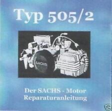 * Sachs Hercules Motor Typ 505/2 Reparaturanleitung *