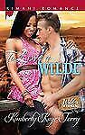 To Love a Wilde (Kimani Romance)