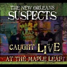New Orleans Suspects Caught Live at Maple Leaf CD
