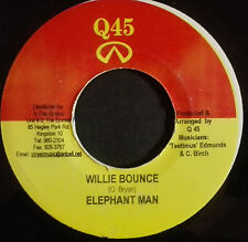 1 x 7'' Elephant Man - Willie Bounce (Q 45)