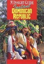 Instant Dominican Republic (Insight Guide Silk Road)