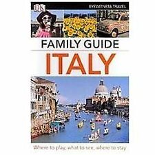 Family Guide Italy Eyewitness Travel Family Guide)