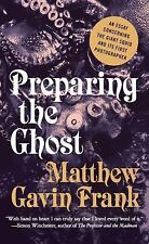 Preparing the Ghost: An Essay Concerning the Giant Squid and Its First-ExLibrary