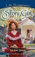 The King Cousins (Book 1) (Story Girl, The) Montgomery, L. M. Paperback