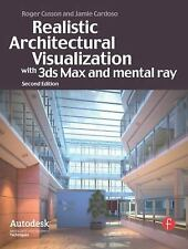 Realistic Architectural Visualization with 3ds Max and Mental Ray by Jamie Cardo