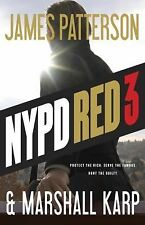 NYPD Red 3 by James Patterson and Marshall Karp (2015, Hardcover)