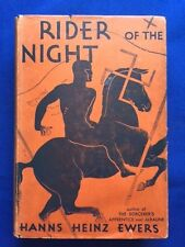 RIDER OF THE NIGHT - FIRST AMERICAN EDITION BY HANNS HEINZ EWERS