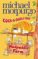 "Mudpuddle Farm - Cock-A-Doodle-Do, Michael Morpurgo, ""AS NEW"" Book"