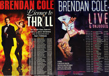 BRENDAN COLE POSTERS  LICENSE TO THRILL & LIVE & UNJUDGED STRICTLY COME DANCING