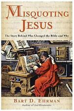 Misquoting Jesus: The Story Behind Who Changed the Bible and Why-ExLibrary