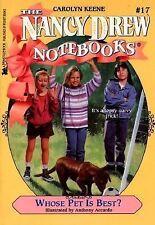 Whose Pet Is Best? (Nancy Drew Notebooks #17), Keene, Carolyn, 0671568612, Book,