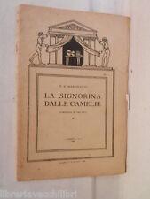LA SIGNORINA DALLE CAMELIE P A Mazzolotti Comoedia 1926 Letteratura Teatro di e