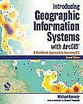 Introducing Geographic Information Systems with ArcGIS: A Workbook-ExLibrary