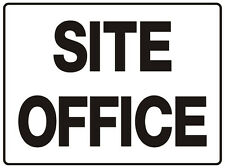 WAYFINDER / DIRECTIONAL SIGN SITE OFFICE 5mm corflute 300MM X 225MM""