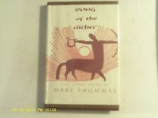Song of the Archer by Mary Shumway 1964 Hardcover Good Condition