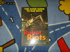 Robot Riots by Alison Bing and Erin Conley the good guide to bad bots book