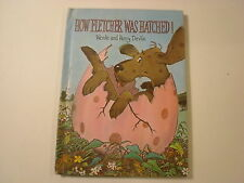 How Fletcher Was Hatched, Wende and Hary Devlin, Parents' Mag, 1969