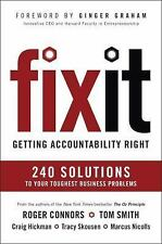 Fix It : 16 Traits That Empower You, Your Team, and Your Organization to...