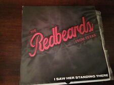 "RED BEARDS FROM TEXAS 7"" SINGLE  I SAW HER STANDING THERE - RECEIVER 86'"