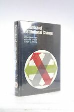 Signed First Edition Dynamics of institutional change;: The hospital in transiti