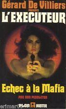 L' EXECUTEUR  // 49 // Echec à la Mafia / Don PENDLETON // 1 ère Edition