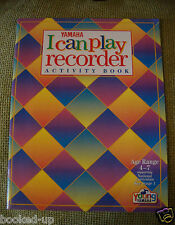 Yamaha I Can Play Recorder Activity Book Age 4-7 National Curriculum Key Stage 1
