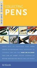Instant Expert (Random House): Collecting Pens by Edward Kiersh (2006,...