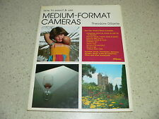 """""""How to Select & Use Medium-Format Cameras"""" Softcover Book by Theodore DiSante"""