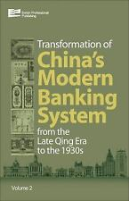 Transformation of China's Banking System: from the Late Qing Era to the 1930s (V