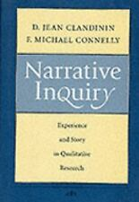 Narrative Inquiry: Experience and Story in Qualitative Research by F. Michael Co