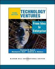 Technology Ventures: From Idea to Enterprise by Andrew Nelson, Thomas H. Byers,