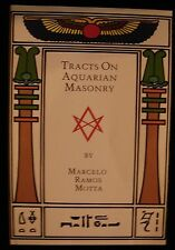 TRACTS ON AQUARIAN MASONRY Marcelo Ramos Motta Thelema Magick Aleister Crowley