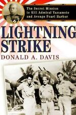 Lightning Strike: The Secret Mission to Kill Admiral Yamamoto and Aven-ExLibrary