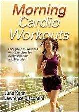 Morning Cardio Workouts Lawrence J. M. Biscontini & June K. Kahn PB Very Good