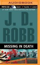 In Death: Missing in Death by J. D. Robb (2015, MP3 CD, Unabridged)