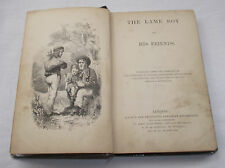 The Lame Boy and His Friends Vintage Book Christian Society 1867