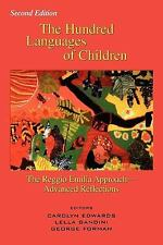 Hundred Languages of Children: The Reggio Emilia Approach to Early Childhood Edu
