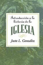 Introduccion a la Historia de la Iglesia AETH : Introduction to the History...
