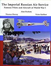 Imperial Russian Air Service : Famous Pilots & Aircraft of World War I ,hbdj NEW