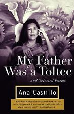 My Father Was a Toltec: and Selected Poems-ExLibrary