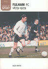 Fulham FC 1879-1979 - Images of Sport - Archive Photographs - The Cottagers book