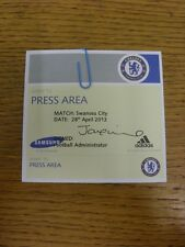 28/04/2013 Ticket: Chelsea v Swansea City [Press Area Pass] . Thanks for viewing