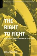 The Right to Fight: A History of African Americans in the Military