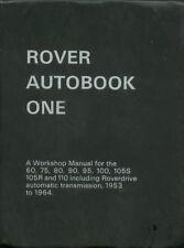 ROVER P4 60 75 80 90 95 100 105S 105R & 110 ( 1953 - 1964 ) OWNERS REPAIR MANUAL