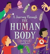 A Journey Through: A Journey Through the Human Body by Steve Parker (2015,...